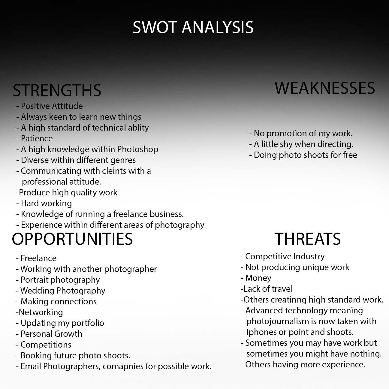 201mc swot analysis before after jade alexander photography overall i have really improved on my weakness and many have been turned into strengths i feel i now have more opportunities now i have gained experience